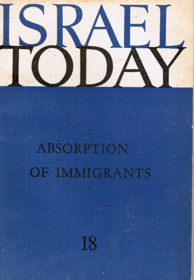 Image for Absorption of Immigrants (ISRAEL TODAY NO. 18)