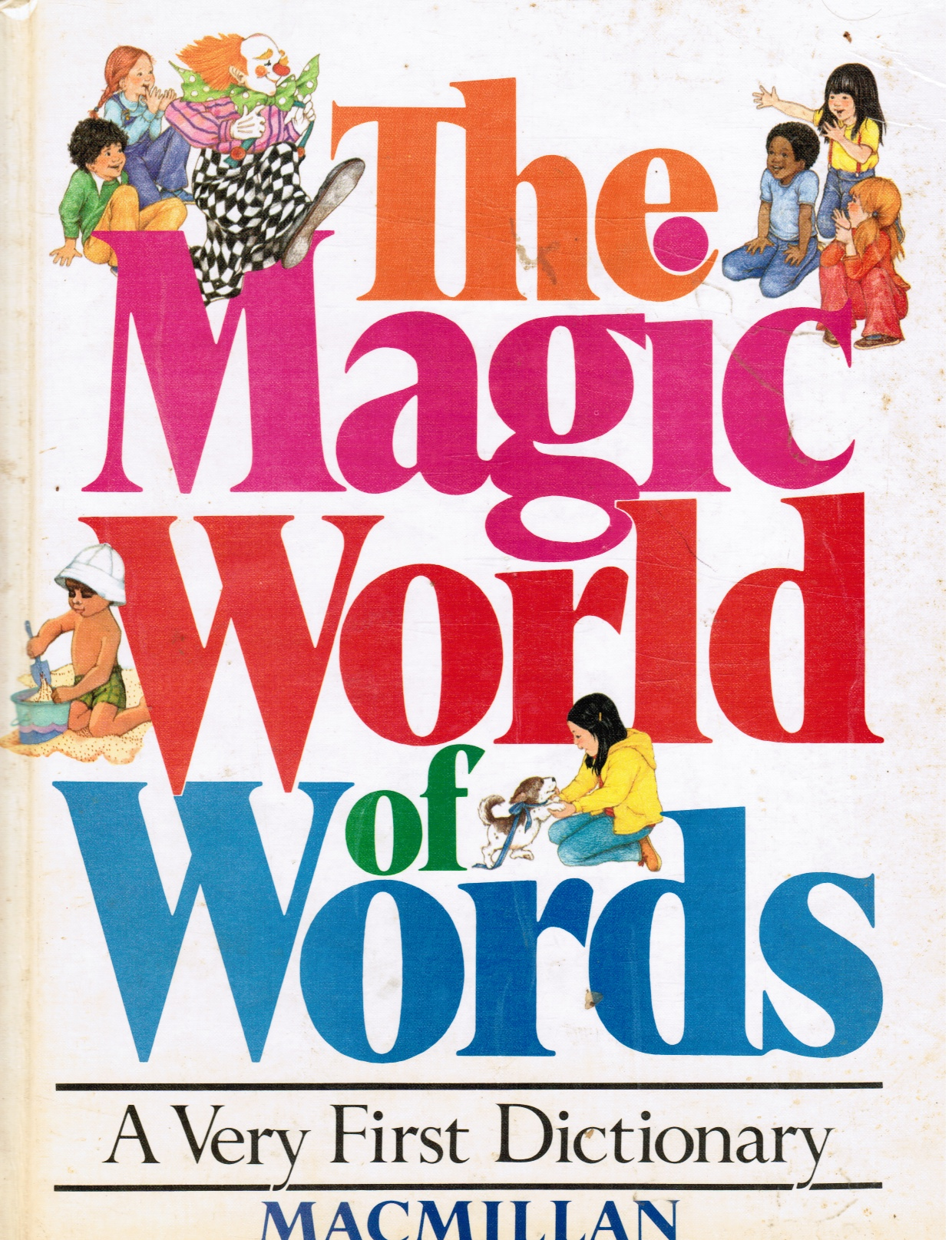 Image for The Magic World Of Words: A Very First Dictionary