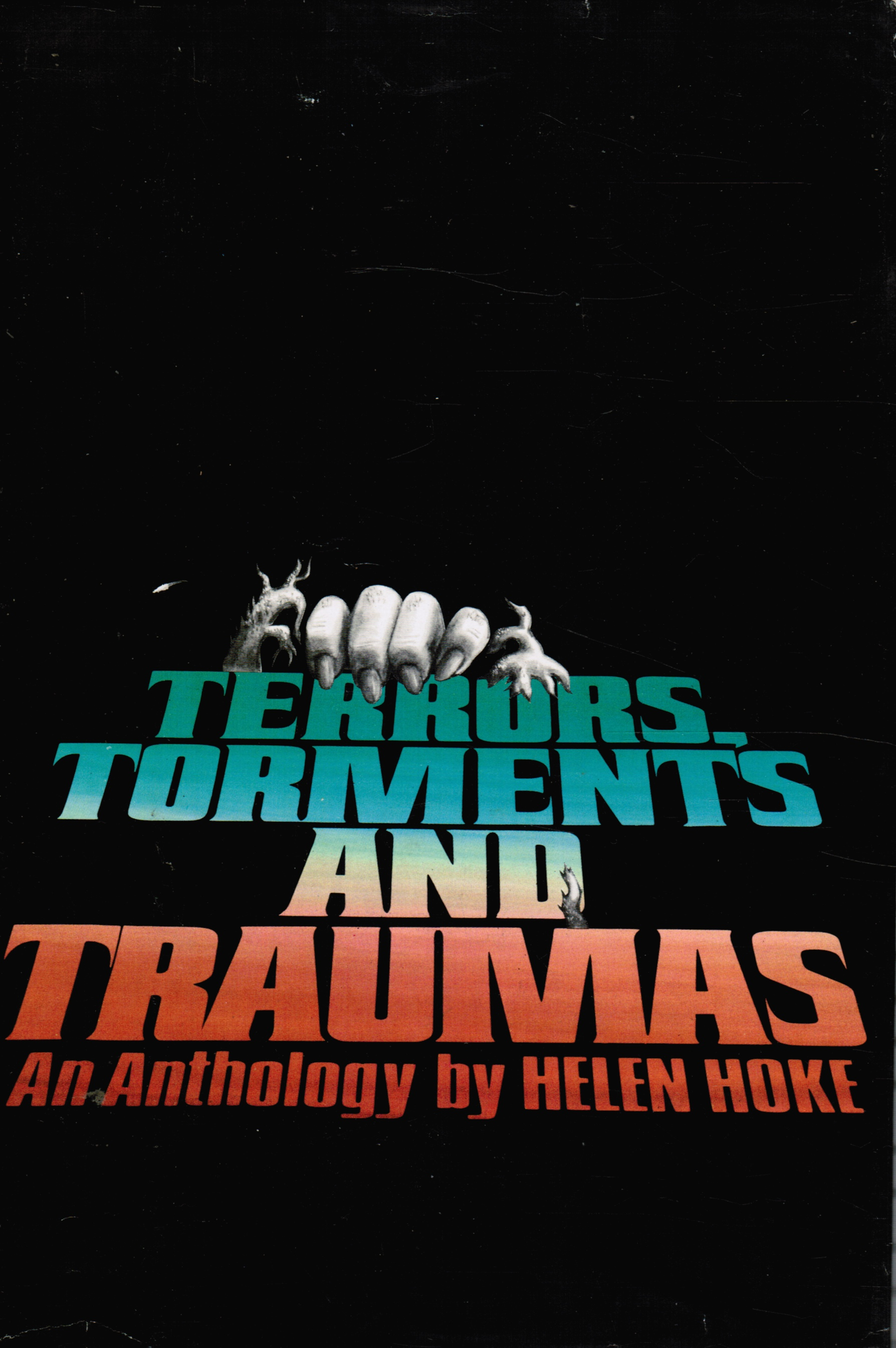 Image for Terrors, Torments, And Traumas: An Anthology Ray Bradbury, Franz Kafka, Evelyn Waugh Et Al