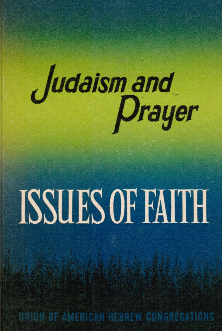 Image for Judaism and Prayer: Growing Towards God