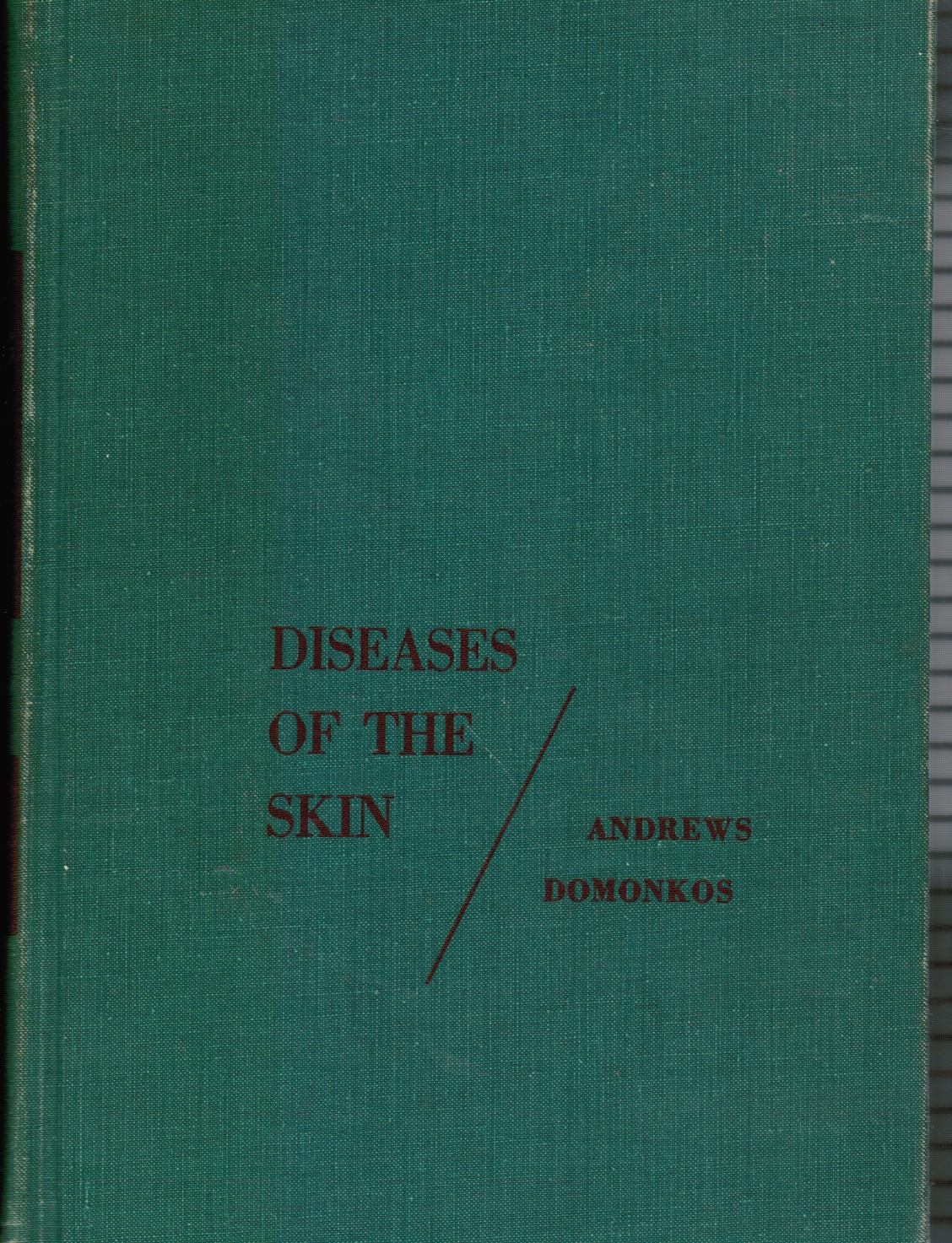 Image for Diseases of the Skin: for Practioners and Students