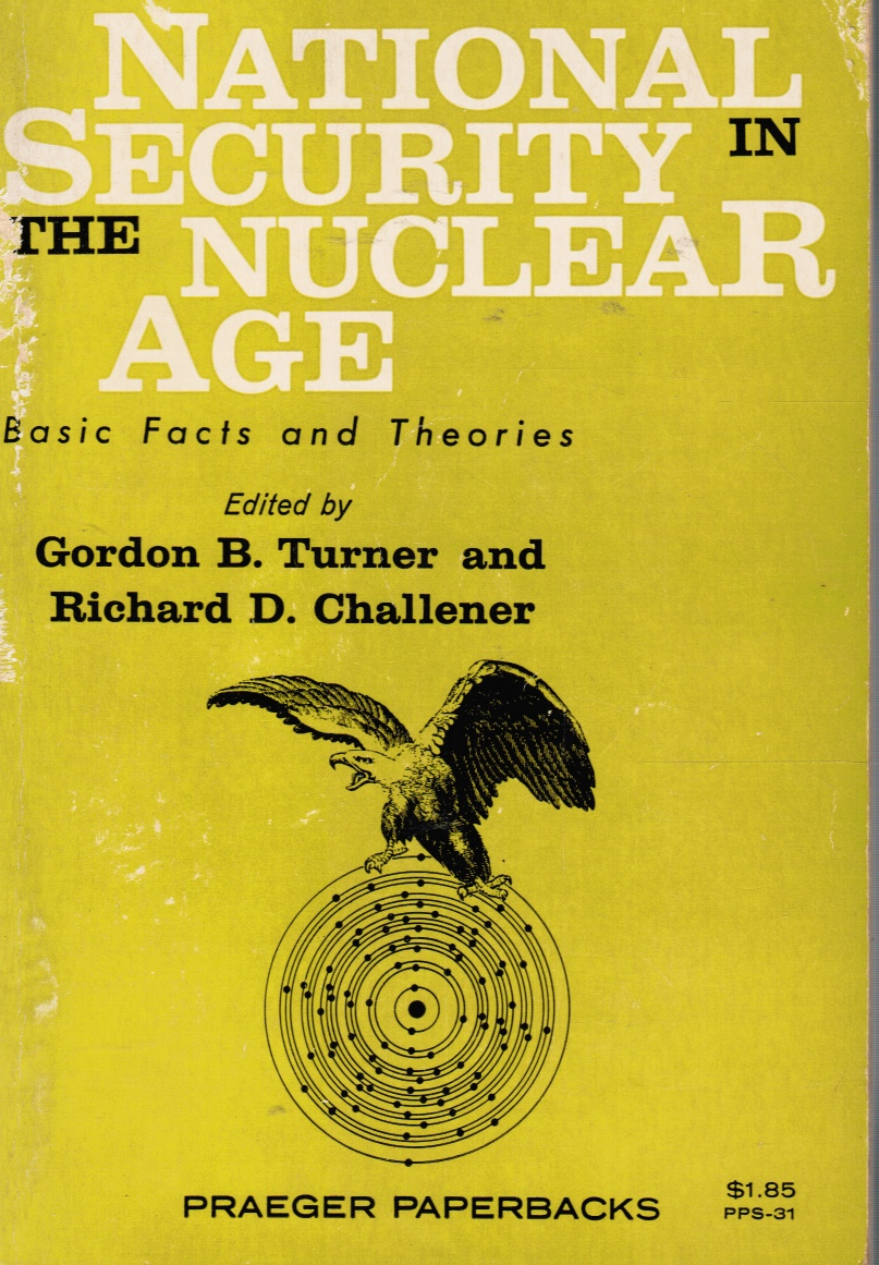 Image for National Security in the Nuclear Age: Basic Facts and Theories