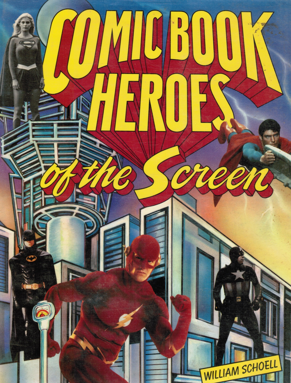 Image for Comic Book Heroes Of The Screen