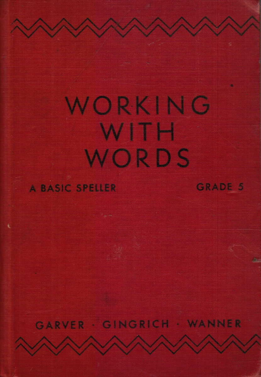 Image for Working with Words: a Basic Speller, Grade 5